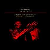 Nocturne Skeletona von Stuart Styron