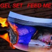Feed Me by Gel Set