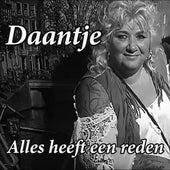 Alles heeft een reden von Daantje Lurks