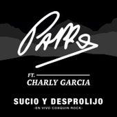 Sucio y Desprolijo (En Vivo Cosquín Rock) by Pappo