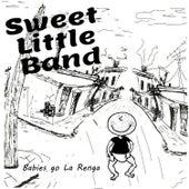 Babies Go La Renga de Sweet Little Band