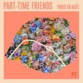 Paris en août de Part-Time Friends