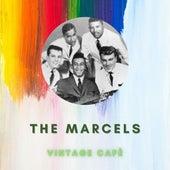 The Marcels - Vintage Cafè de The Marcels