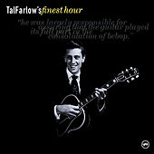 Tal Farlow's Finest Hour by Various Artists