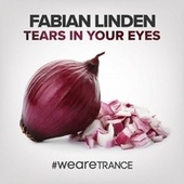 Tears in Your Eyes by Fabian Linden