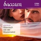 Stürmisch wie der Wüstenwind (Baccara) von Susan Mallery