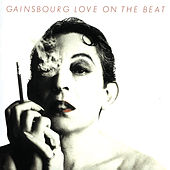 Love On The Beat von Serge Gainsbourg