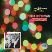 The 25th Day Of December by The Staple Singers