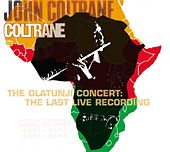The Olatunji Concert: The Last Live Recording de John Coltrane