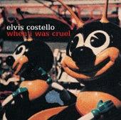 When I Was Cruel de Elvis Costello