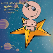 Babies Go The Smashing Pumpkins by Sweet Little Band