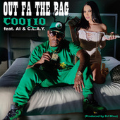 Out Fa the Bag (feat. AI & C.L.A.Y.) von Coolio