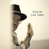 Vincent by Ilan Damari