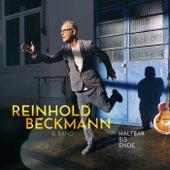 Haltbar bis Ende de Reinhold Beckmann
