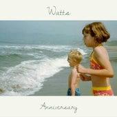 Anniversary by Watts