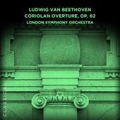 Ludwig van Beethoven: Coriolan Overture, Op. 62 de London Symphony Orchestra
