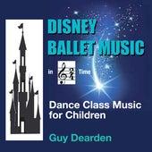 Disney Ballet Music in 2/4 Time - Dance Class Music for Children de Guy Dearden
