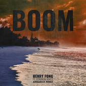 Boom (ARMARICK Remix) by Henry Fong