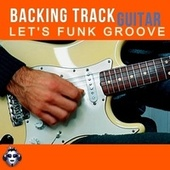 Let's Funk Groove Top One Guitar Backing Track A minor fra Top One Backing Tracks