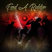 Find A Riddim de Various Artists