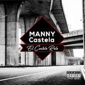 El Castela Rela by Manny Castela