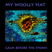 Calm Before the Storm by My Woolly Hat