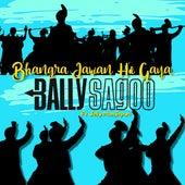 Bhangra Jawan Ho Gaya by Bally Sagoo