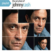 Playlist: The Very Best Of Johnny Cash de Johnny Cash