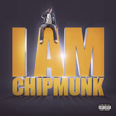 I Am Chipmunk by Chipmunk