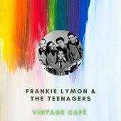 Frankie Lymon & The Teenagers - Vintage Cafè de Frankie Lymon and the Teenagers