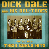 Anthology: Their Early Hits (Remastered) de Dick Dale & His Del-Tones