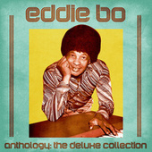 Anthology: The Deluxe Collection (Remastered) de Eddie Bo