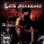 The Man, The Myth, The Legacy de Lord Infamous