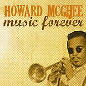 Music Forever by Howard Mcghee