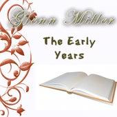 The Early Years von Glenn Miller