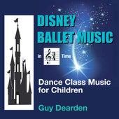 Disney Ballet Music in 3/4 Time - Dance Class Music for Children de Guy Dearden