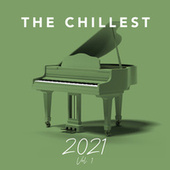 The Chillest 2021, Vol. 1 by Chill-Est