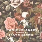Piano Dreamers Perform Shawn Mendes, Vol. 2 (Instrumental) de Piano Dreamers