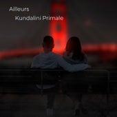 Ailleurs de Kundalini Primale