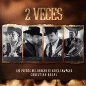 2 Veces by Ariel Camacho