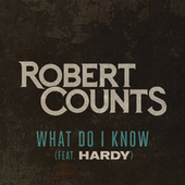 What Do I Know de Robert Counts