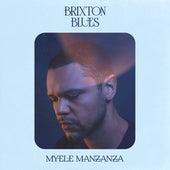 Brixton Blues by Myele Manzanza