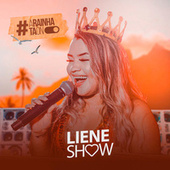 A Rainha Tá ON de Liene Show