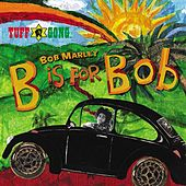 B Is For Bob de Bob Marley