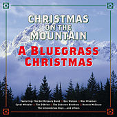 Christmas On The Mountain (A Bluegrass Christmas) by Various Artists