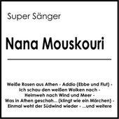 Super Sänger von Nana Mouskouri