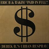 Paid In Full / Eric B.Is On The Cut de Eric B and Rakim