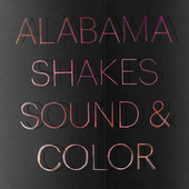 Someday b/w Future People (Live) by Alabama Shakes