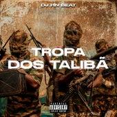 Tropa dos Talibã (feat. MC VK DA VS, MC BRISOLA, DJ MARCÃO 019 & DJ KADU ORIGINAL) de DJ Hn Beat