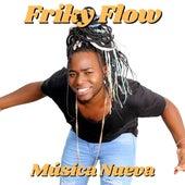 Música Nueva de Friky Flow